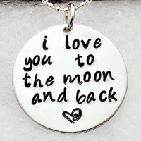 Personalized Necklace Hand Stamped Jewelry - I Love You To The Moon And Back