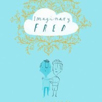 Imaginary Fred : Eoin Colfer, Oliver Jeffers : 9780008126148