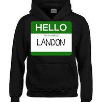 Hello My Name Is LANDON v1-Hoodie