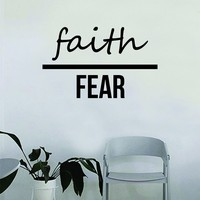 Faith Over Fear Quote Wall Decal Sticker Bedroom Home Room Art Vinyl Inspirational Motivational Teen Decor Decoration Religious Amen God Blessed