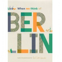 Flight 001 – Where Travel Begins.  When We Think Of Berlin Map - Maps & Books - All Products