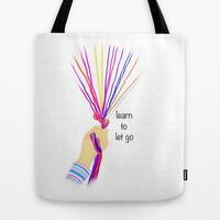 Learn to let go Tote Bag by Jaclyn Celeste