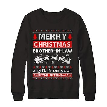 Merry Christmas Brother-In-Law A Gift From Your Sister-In-Law Sweater