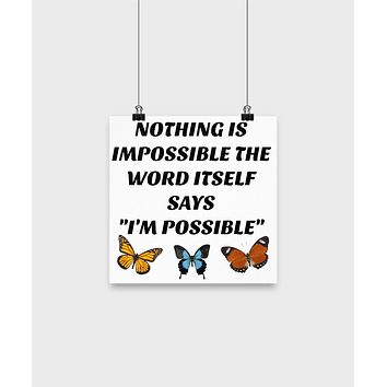 """Motivational Wall Poster-Nothing Is Impossible the Word Itself Says """"I'M Possible""""-Home Decor Art"""