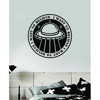 UFO I Want to Believe Decal Sticker Wall Vinyl Art Home Decor Space Aliens Funny Teen Kids Mountains Moon
