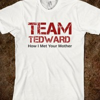 Team Tedward - How I Met Your Mother