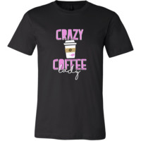 Crazy Coffee Lady - Exclusive Tshirt Collection