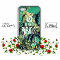 Take Me Back to Paradise Samsung Galaxy S3 S4 S5 case, iPhone 4 4S 5 5s 5c case, iPod Touch 4 5 case