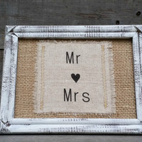 Mr and Mrs Burlap Wedding Sign With Distressed Wooden Frame, Rustic Wedding Decor, Rustic Wedding Photo Prop, Shabby Chic Wedding