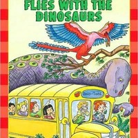The Magic School Bus Flies With The Dinosaurs (Scholastic Readers)
