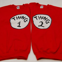 Thing 1 2 One Two Dr Seuss Cute Cat In The Hat Sweatshirts Couples Dope Swag