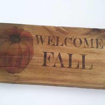 Rustic fall wall decor-Welcome fall sign-Country welcome sign-Primitive fall sign-Fall wood sign-Autumn wall decoration-Fall wall decoration