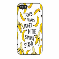 Theres Always Money In The Banana Stand iPhone 5s Case