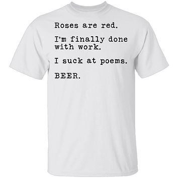 Roses Are Red - Beer T-Shirt