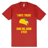 I Hate Tacos-Unisex Red T-Shirt