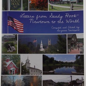 Letters from Sandy Hook-Newtown to the World 2013 Suzanne Davenport Karuna NEW
