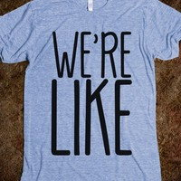 Couples shirt: We're (Cool) Like (That)-Athletic Blue T-Shirt