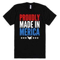 Proudly Made In Merica-Unisex Black T-Shirt