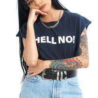 Vintage 90's HELL NO! Muscle Tee - One Size Fits Many