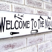 Welcome to the Man Cave sign, Mancave signs, Tools Garage Mechanic gift, shed, gift for husband boyfriend dad, Christmas gift, wood signs