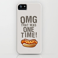 OMG It Was Only One Time - Quote from the movie Mean Girls iPhone & iPod Case by AllieR