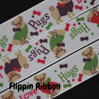 Pug Ribbon with Love & Hugs, 7/8 inch Grosgrain