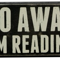 Primitives By Kathy Box Sign, 7 by 4-Inch, I'm Reading