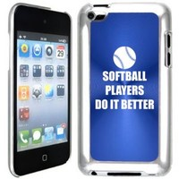 Apple iPod Touch 4 4G 4th Generation Blue B2211 hard back case cover Softball Players Do it Better