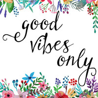 Good Vibes Only, Printable Wall Art, quote print, flower art, typography print, motivational print, inspirational quote, positive thoughts