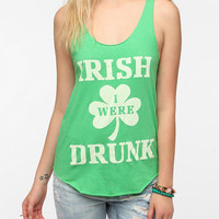 Truly Madly Deeply Irish I Were Drunk Tank Top
