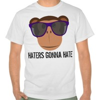 Hip Hop, HATERS GONNA HATE, Funny T-shirts