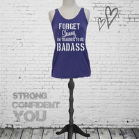 Forget Skinny I'm Training To Be Badass - tri blend women's workout tank top. S-2XL. Funny workout shirt. Motivational gym tank. gym tank