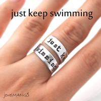 Just keep swimming Hand stamped ring, inspirational, Custom Ring, Personalized Ring, bff gifts, Finding Nemo, wrapped ring, Adjustable ring