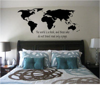 World Map with The world is a book, those who do not travel read only a page. Quote Wall Decal