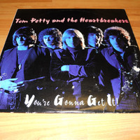 Tom Petty and the Heartbreakers You're Gonna Get It Vinyl Record LP