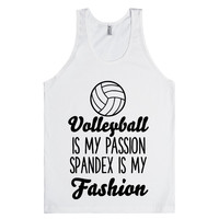 volleyball is my passion spandex is my fashion