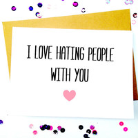 Funny Best Friend Card/Funny Love Card/Sarcastic Best Friend Card