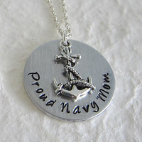 Hand Stamped Proud Navy Mom Necklace / Hand Stamped Aluminum Proud Navy Mom Necklace with Anchor Charm / Proud Navy Wife with Anchor Charm