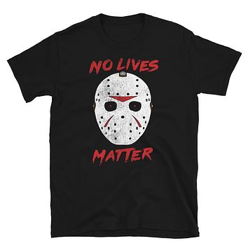 No Lives Matter Jason Mask Graphic Tee