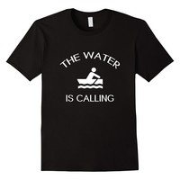 The Water Is Calling Rowing T-Shirt