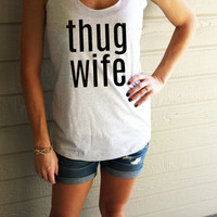 Thug Wife womens racer back tank top (HEATHER White)