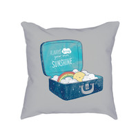 Always bring your own sunshine - Pillow