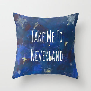 Take Me To Neverland | Galaxy Throw Pillow by Sarah Hinds | Society6