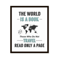 The World is a Book Travel Map Quote Art Print  St. Augustine 5x7, 8X10, 11x14 Typography Motivational Inspirational Wall Art, Wall Decor