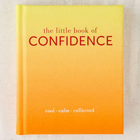 The Little Book Of Confidence: Cool Calm Collected By Tiddy Rowan | Urban Outfitters