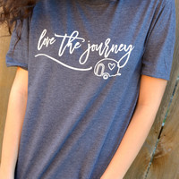 Love The Journey Tee