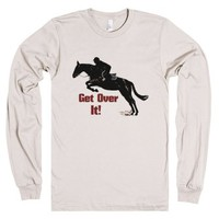 Get Over It! Horse T-Shirts & Hoodies-Unisex Natural T-Shirt