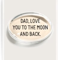 Dad, Love You To The Moon Crystal Oval Paperweight