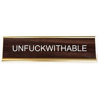 Unfuckwithable Engraved Office Desk Nameplate/Plaque in Brown and Gold