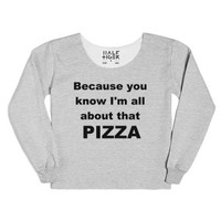 Because You Know I'm All About That Pizza Chopped